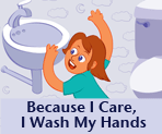 Image of the title slide for Because I Care, I Wash My Hands